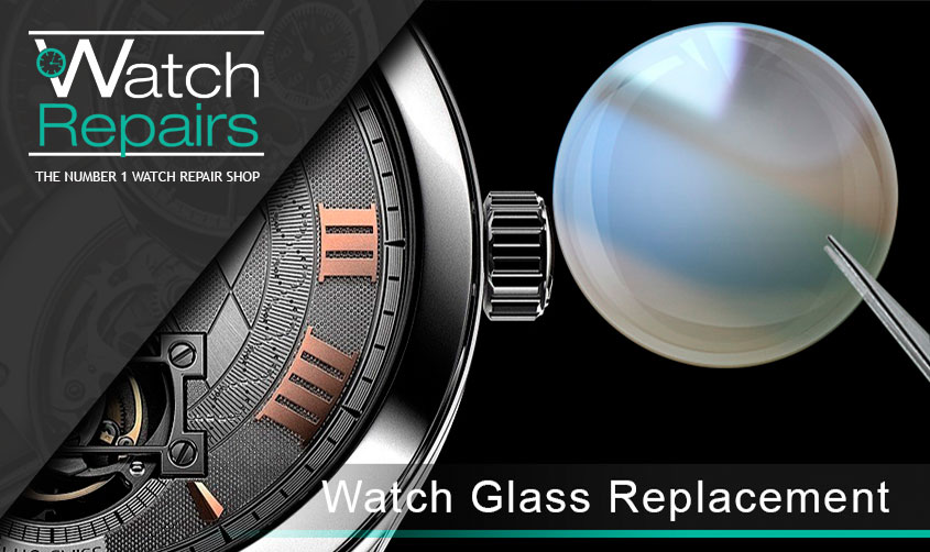 Watch Glass Replacement